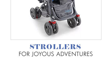 Strollers for joyous adventures