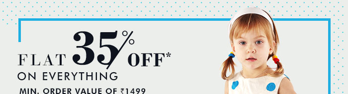 Flat 35% OFF* on Everything | Minimum Order Value is Rs. 1499 | Coupon : MAR35ODR