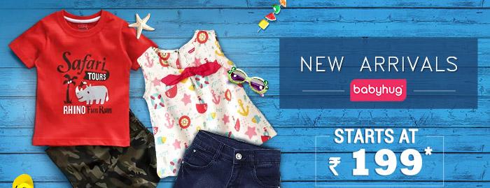 New Arrivals Babyhug Starts at Rs. 199*