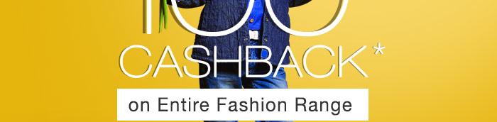 100% CASHBACK*  on Entire Fashion Range | COUPON: FASH100MR