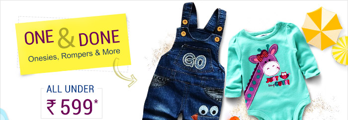 One-&-Done Onesies, Rompers & More.. All under Rs. 599*