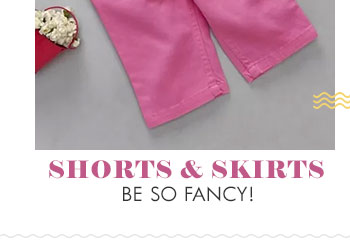 Shorts and skirts be so fancy!