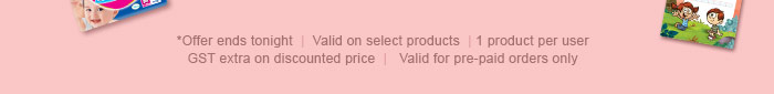 *Offer ends tonight   1 product per user   GST extra on discounted price   Valid for pre-paid orders only