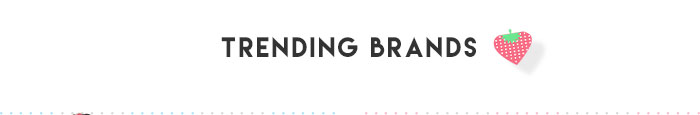 Trending Brands