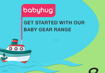 Get Started with Our Babyhug Baby Gear Range