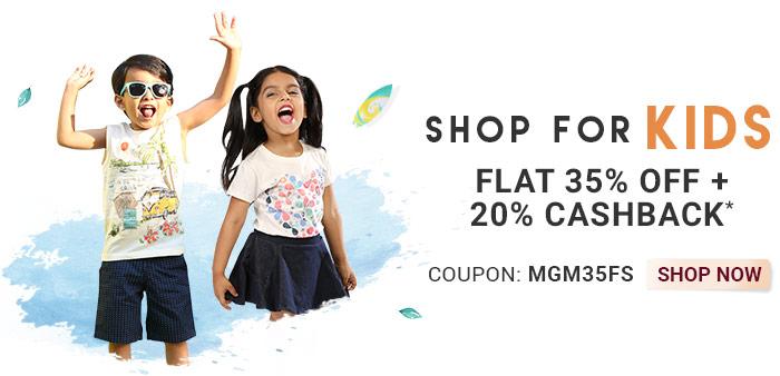 Shop for Kids  |  Flat 35% OFF & 20% Cashback*