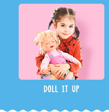 Doll it up