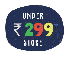 Under Rs. 299* Store