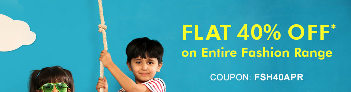 Flat 40% OFF* on Entire Fashion Range  |  Coupon: FSH40APR