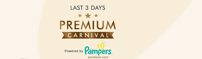 Last 3 Days_Premium Carnival | Powered by Pampers Premium Care Pants
