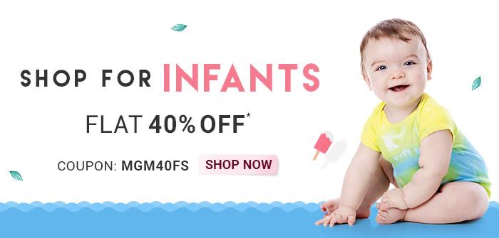 Shop for Infants     Flat 40% OFF*