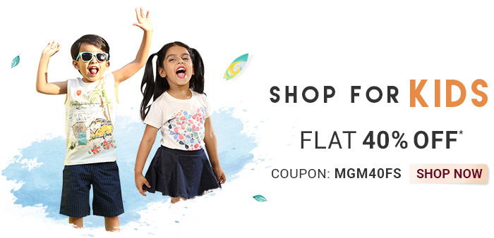 Shop for Kids     Flat 40% OFF*