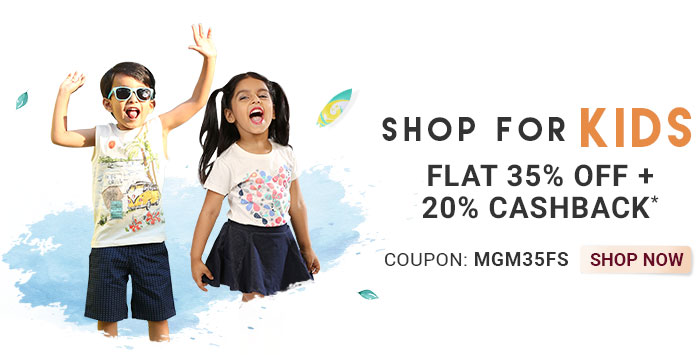 Shop for Kids  |  Flat 35% OFF & 20% Cashback