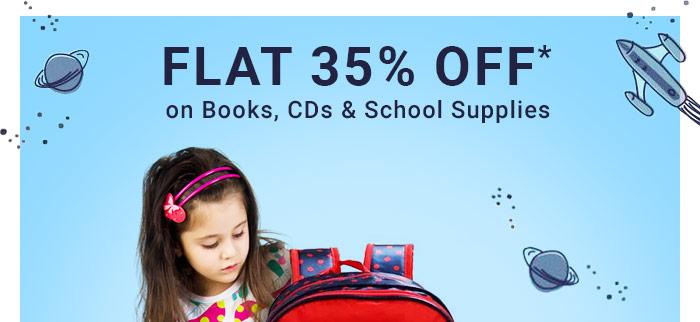 Flat 35% OFF* on Books, CDs & School Supplies