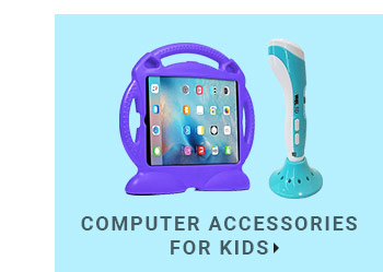 Computer Accessories for kids