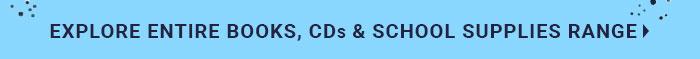 Explore Entire Books, CDs & School Supplies Range