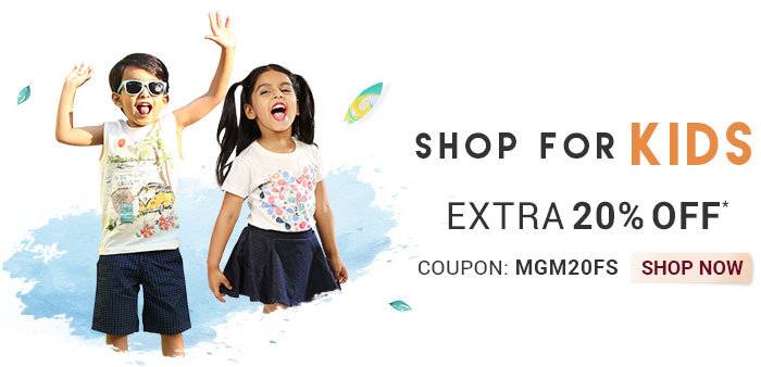 Shop for Kids  |  Extra 20% OFF*