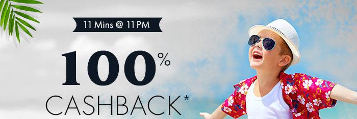 11 Mins @ 11 PM | 100% CASHBACK* on Entire Fashion Range | Coupon: FSHN100APR