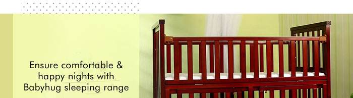 Ensure comfortable & happy nights with Babyhug sleeping range