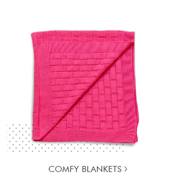Comfy Blankets