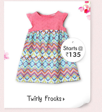Twirly Frocks -  Starts at Rs. 135*