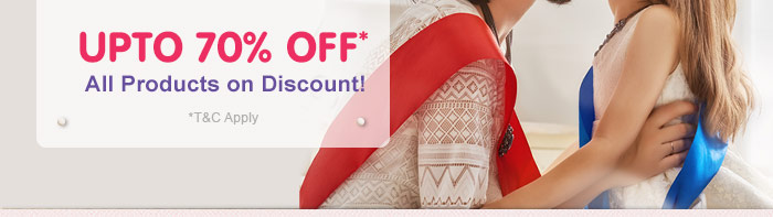Upto 70% OFF* All Products on Discount!