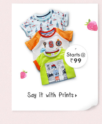 Say it with Prints - Starts at Rs. 99*