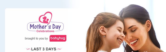 Mother's Day Celebrations brought to you by Babyhug - Last 3 Days