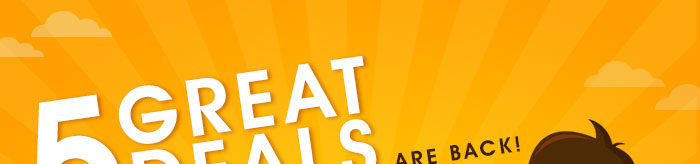 5 Great Deals