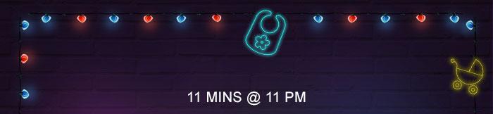 11 Mins @ 11 PM