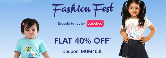 Fashion Fest  - Brought to you by Babyhug | Flat 40% OFF*
