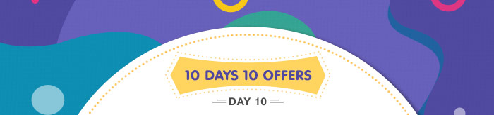 10 Days 10 Offers : Day 10