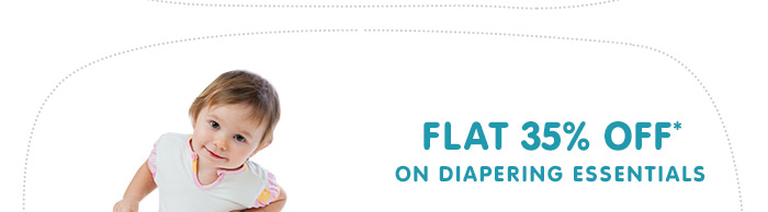 Flat 35% OFF* on Diapering Essentials