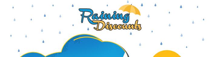 Raining Discounts