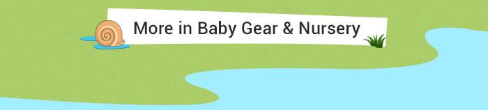 More in Baby Gear & Nursery