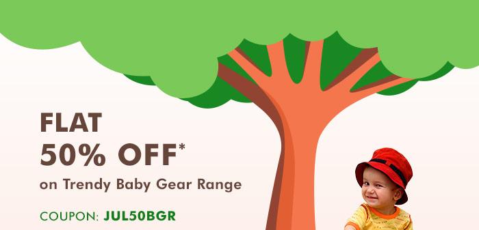 Flat 50% OFF* on Trendy Baby Gear Range  |  Coupon: JUL50BGR