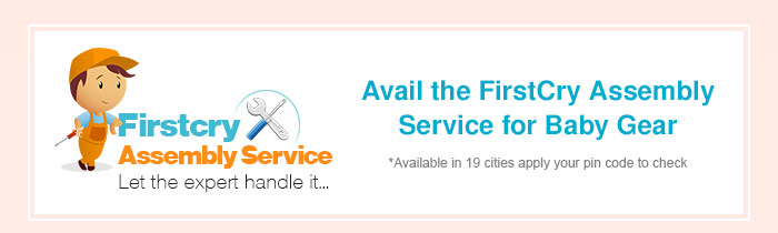 Avail the FirstCry Assembly Service for Baby Gear