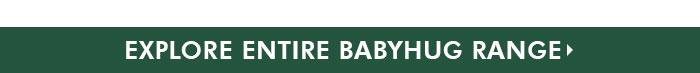 Explore Entire Babyhug Range
