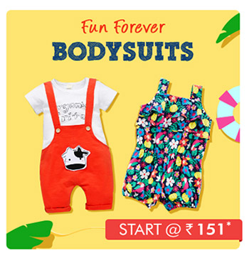 Fun Forever Bodysuits - Starts @ Rs. 151*