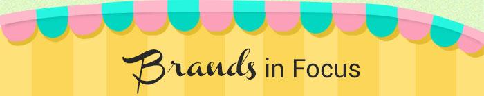 Brands in Focus