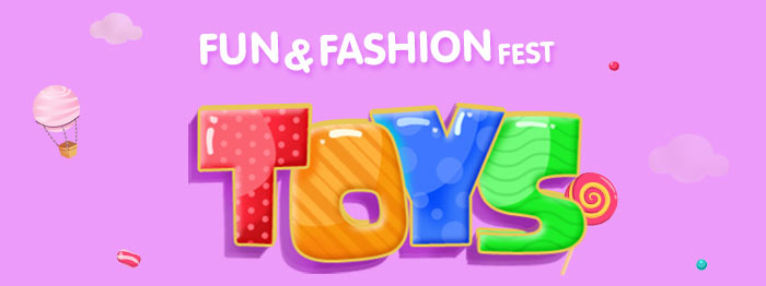Fun & Fashion Fest - Toys