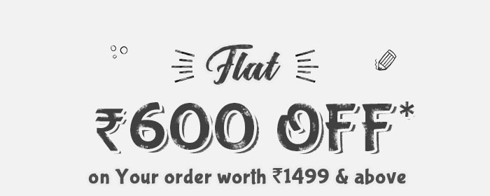 Flat Rs. 600 OFF* on Your order worth Rs. 1499 & above  |  Coupon- ODR600JULY