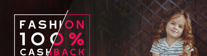 100% CASHBACK* on Entire Fashion Range