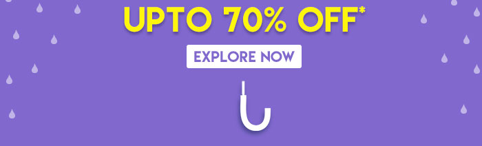Upto 70% OFF*   Explore Now