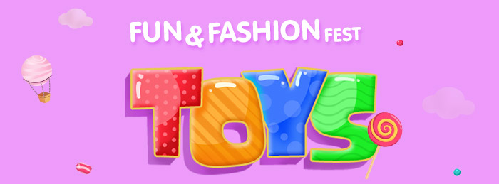Fun N Fashion Fest | Flat 32% OFF   20% Cashback on Toys Range