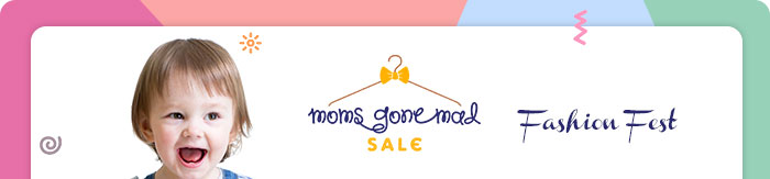 Moms Gone Mad Sale - Fashion Fest