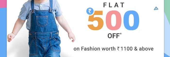 Flat Rs. 500 OFF* on Fashion worth Rs. 1100 & above