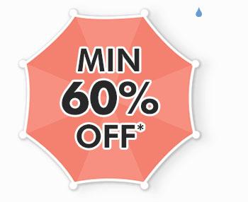 Min. 60% OFF*