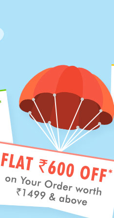 Flat 600 OFF* on Your Order worth Rs. 1499 & above
