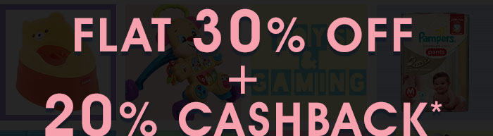 Flat 30% OFF* & 20% Cashback on Your Order